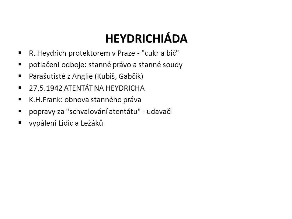 HEYDRICHIÁDA  R. Heydrich protektorem v Praze -