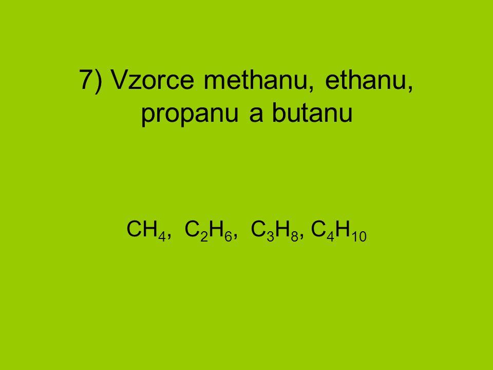 8) Jaké mají tyto 4 uhlovodíky vlastnosti.