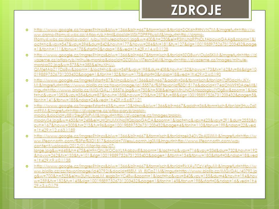  http://www.google.cz/imgres?hl=cs&biw=1366&bih=667&tbm=isch&tbnid=Zr2K6hRttNVN7M:&imgrefurl=http://w ww.crsmo-litomysl.wbs.cz/Atlas-ryb.html&docid=W