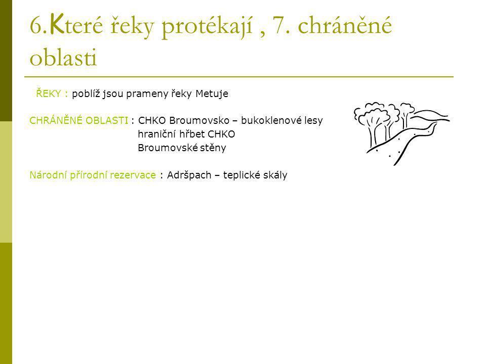 8. M ísto a název konkrétního místa, kde bude ubytování a strava.  - Hotel Adršpach