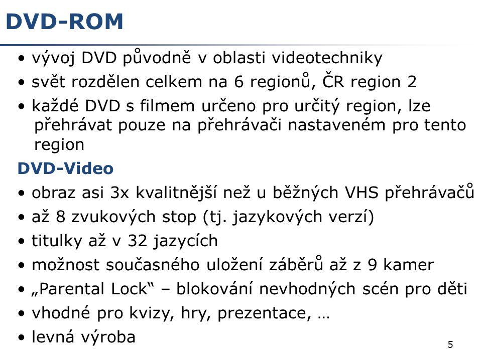 6 Blu Ray Název disku pochází z anglického Blue ray, tj.