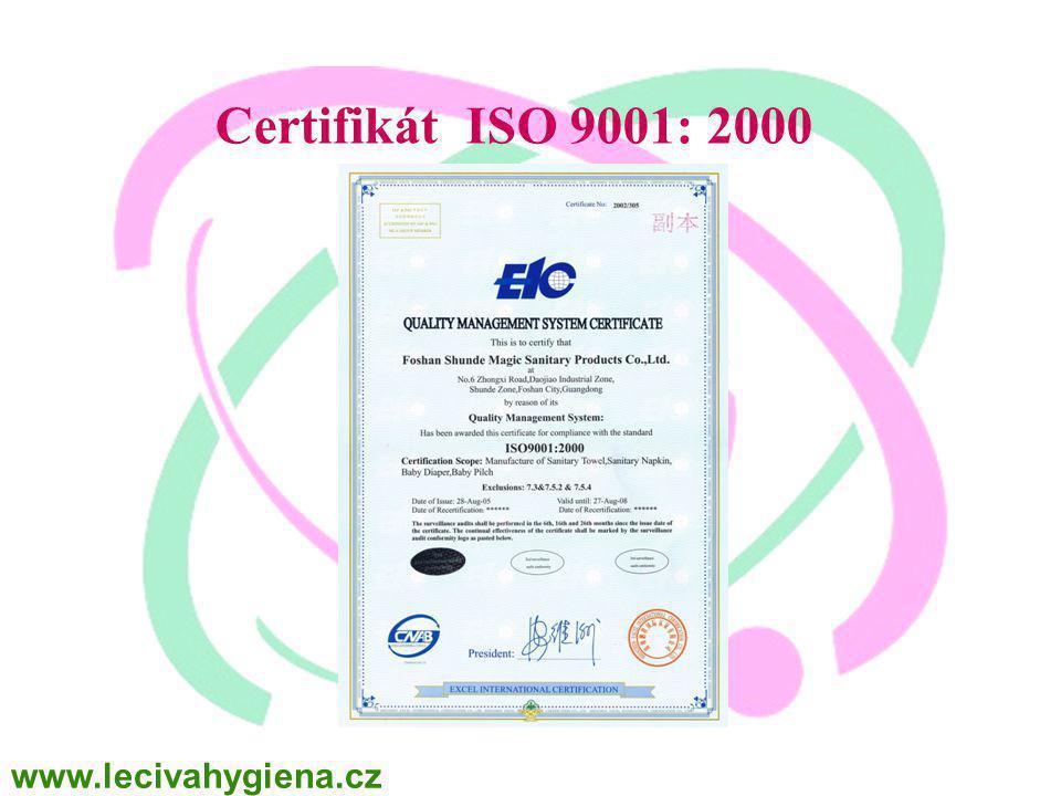 Certifikát ISO 9001: 2000 www.lecivahygiena.cz