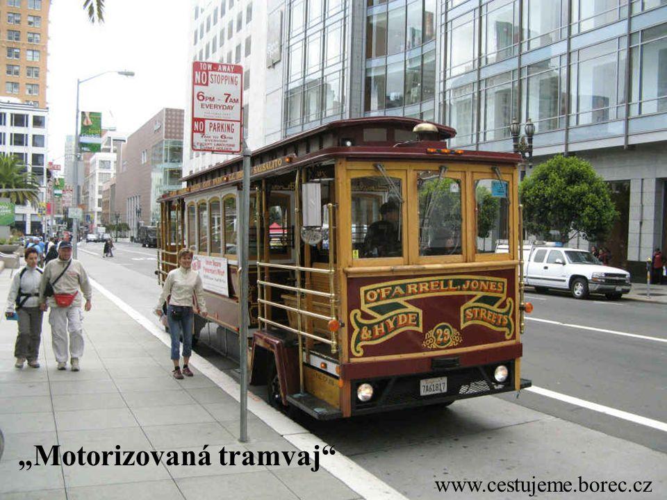 """www.cestujeme.borec.cz """"Motorizovaná tramvaj"""""""
