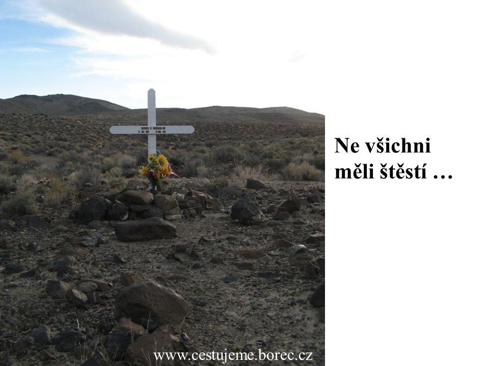 www.cestujeme.borec.cz Ne všichni měli štěstí …