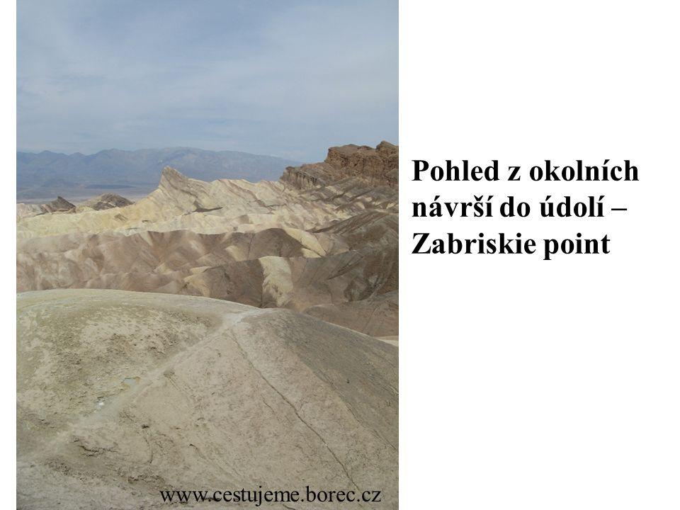 www.cestujeme.borec.cz Pohled z okolních návrší do údolí – Zabriskie point