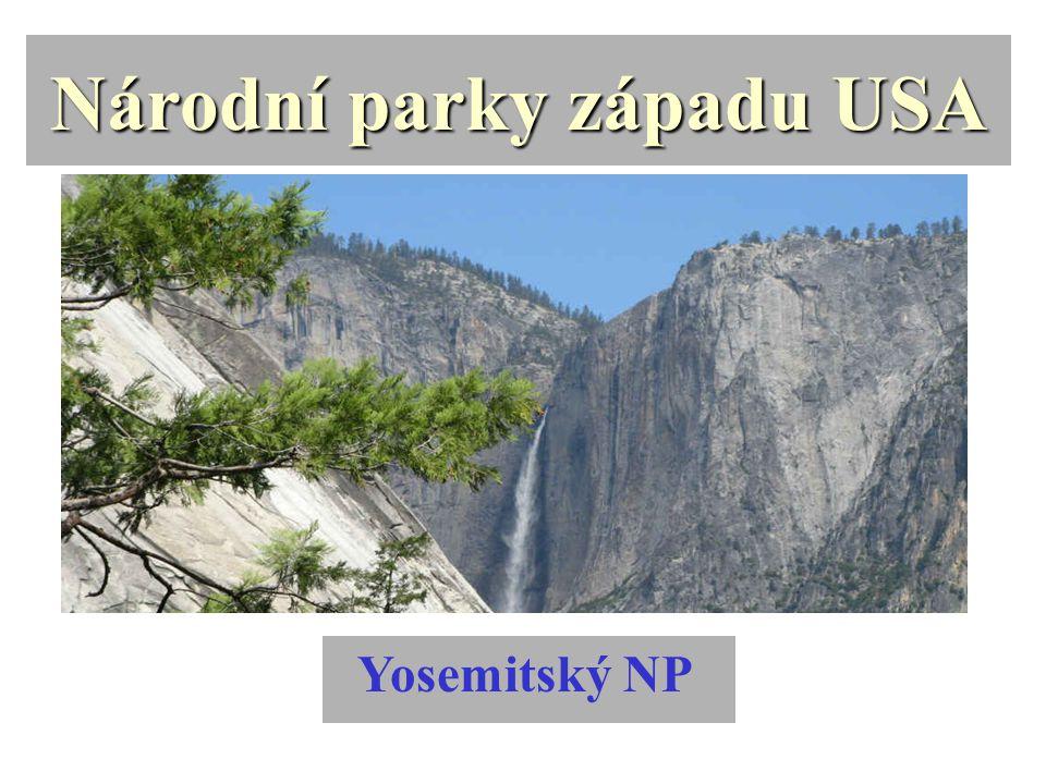 Národní parky západu USA Yosemitský NP