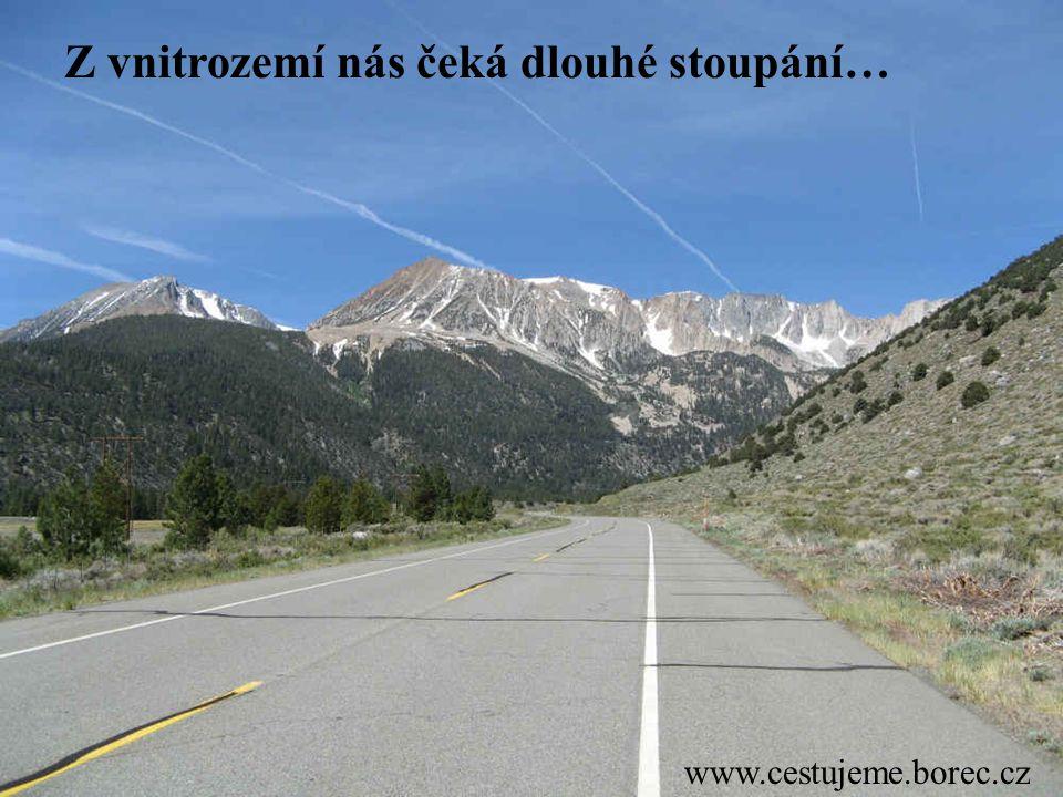 www.cestujeme.borec.cz Z vnitrozemí nás čeká dlouhé stoupání…