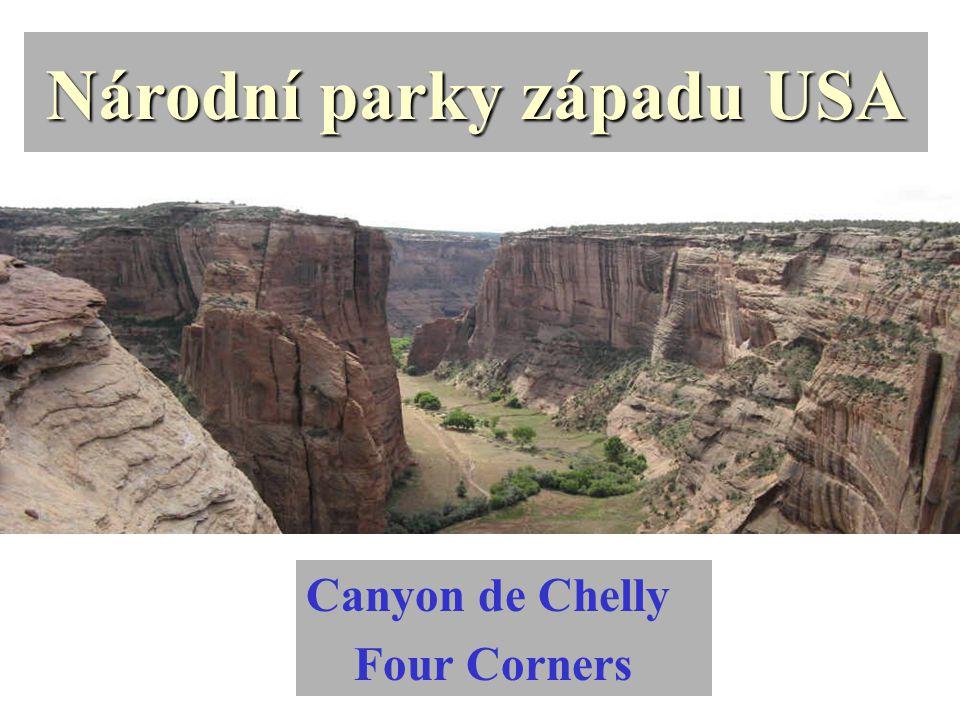 Národní parky západu USA Canyon de Chelly Four Corners