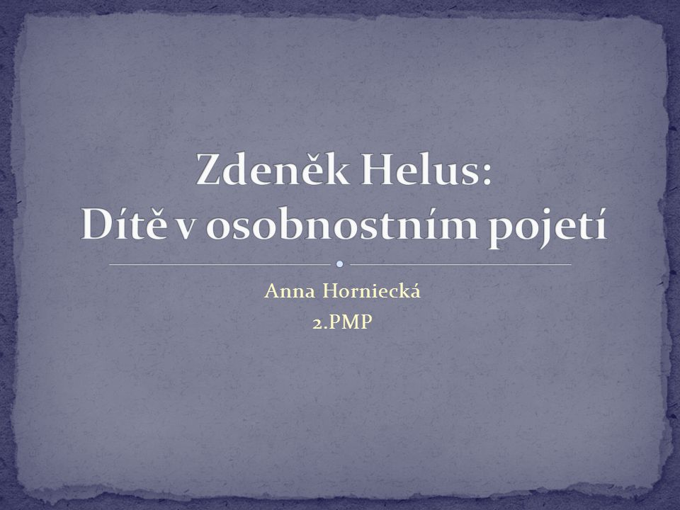 Anna Horniecká 2.PMP