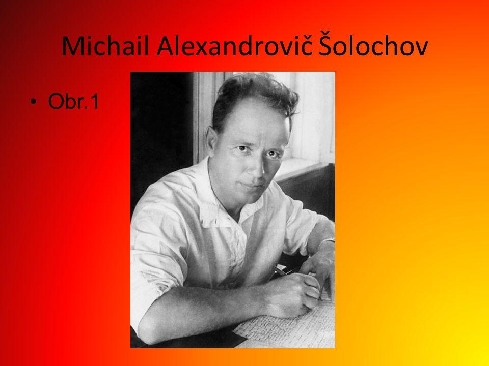 Michail Alexandrovič Šolochov Obr.1