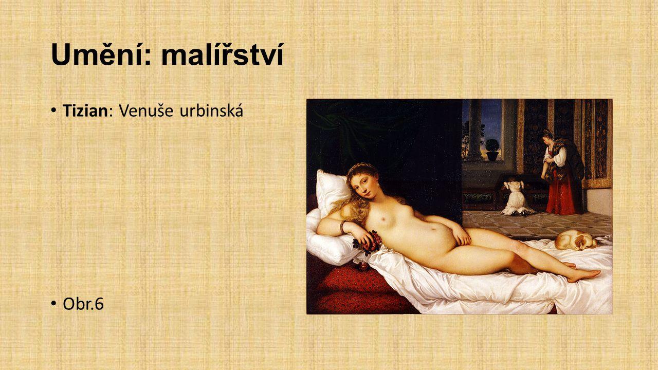 Umění: malířství Tizian: Venuše urbinská Obr.6
