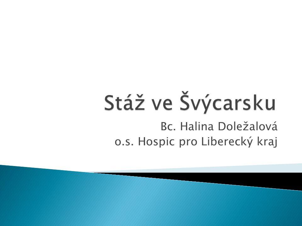Bc. Halina Doležalová o.s. Hospic pro Liberecký kraj