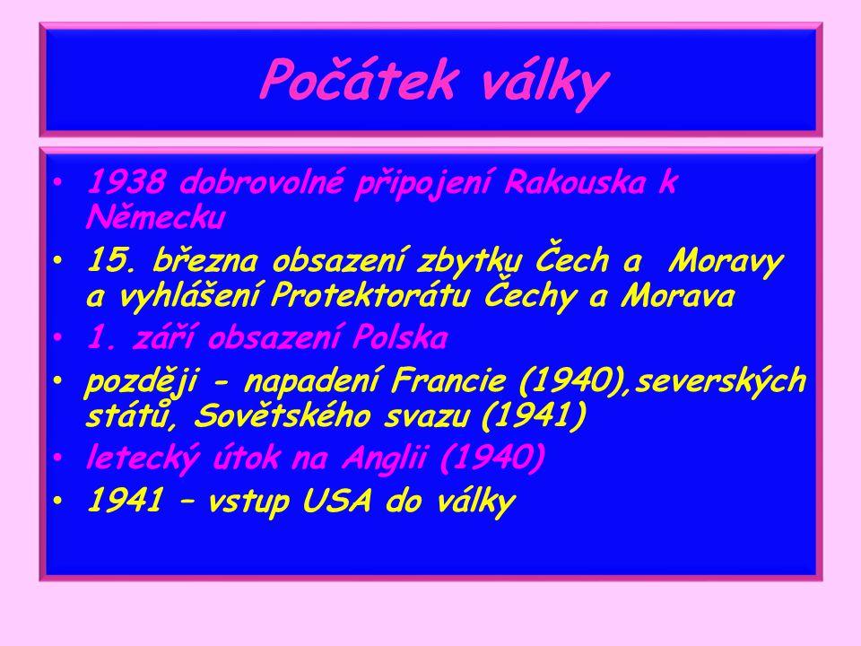 2. světová válka Mgr. Miloslava Pucandlová ZŠ Sadová, 1756, Čáslav Vlastivěda 5. ročník