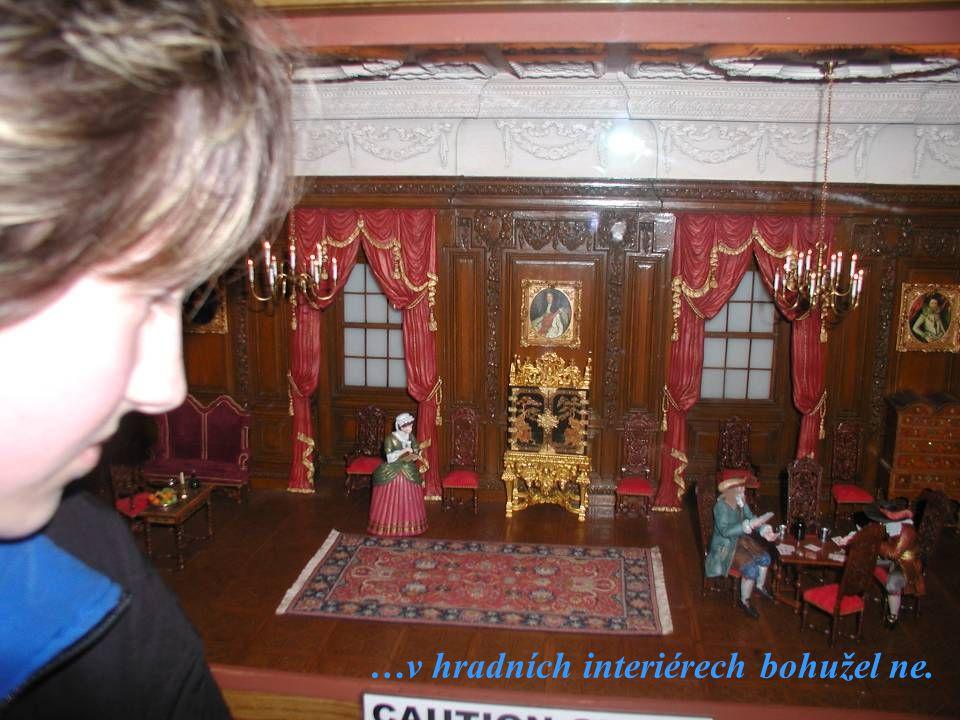…v hradních interiérech bohužel ne.
