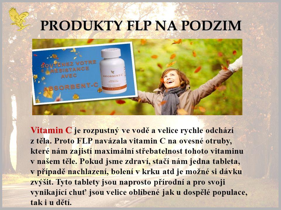 PRODUKTY FLP NA PODZIM Vitamin C Vitamin C je rozpustný ve vodě a velice rychle odchází z těla.