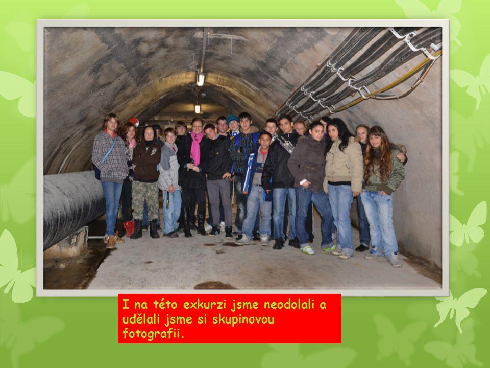 I na této exkurzi jsme neodolali a udělali jsme si skupinovou fotografii.