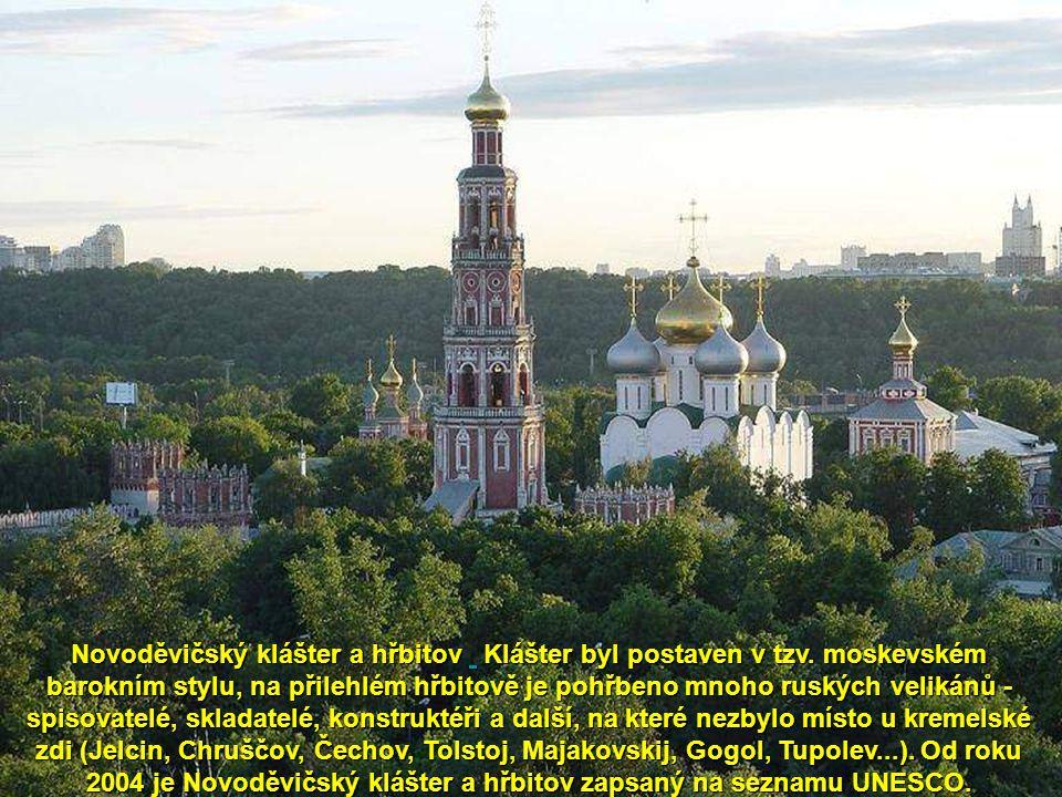 'Novoděvičijský klášter (Novoděvičij monystyr) je největší a nejkrásnější moskevský klášter, který byl založen roku 1524