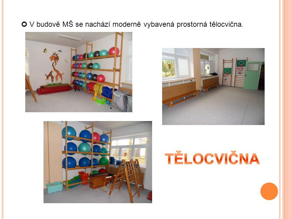 V budově MŠ se nachází moderně vybavená prostorná tělocvična.
