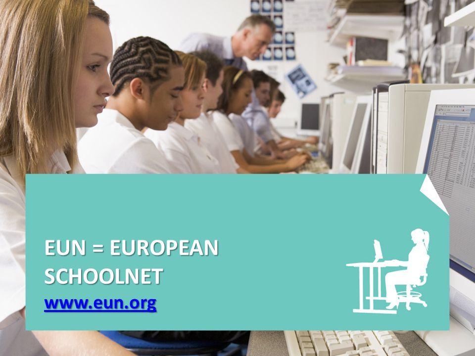 EUN = EUROPEAN SCHOOLNET www.eun.org www.eun.org
