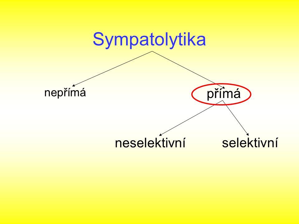 Sympatolytika nepřímá přímá selektivní neselektivní