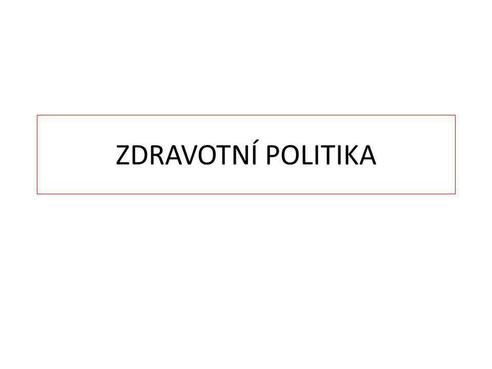 Literatura Gladkij, I., Strnad, L.Zdravotní politika, zdraví, zdravotnictví.