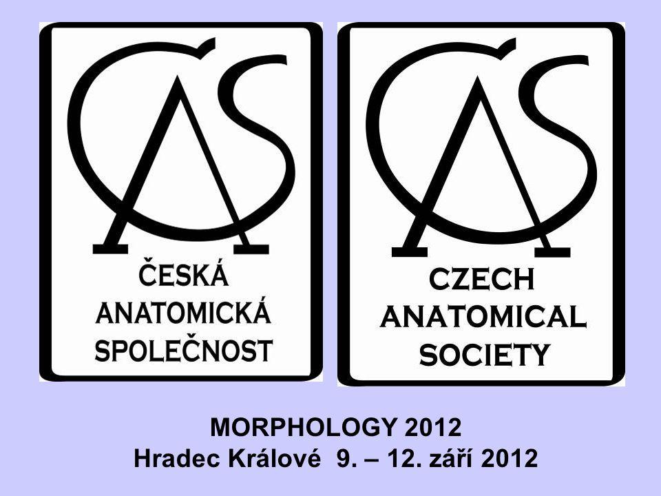 MORPHOLOGY 2012 Hradec Králové 9. – 12. září 2012