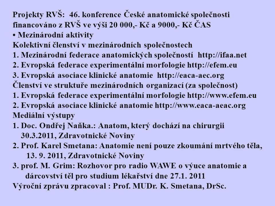 Projekty RVŠ: 46.