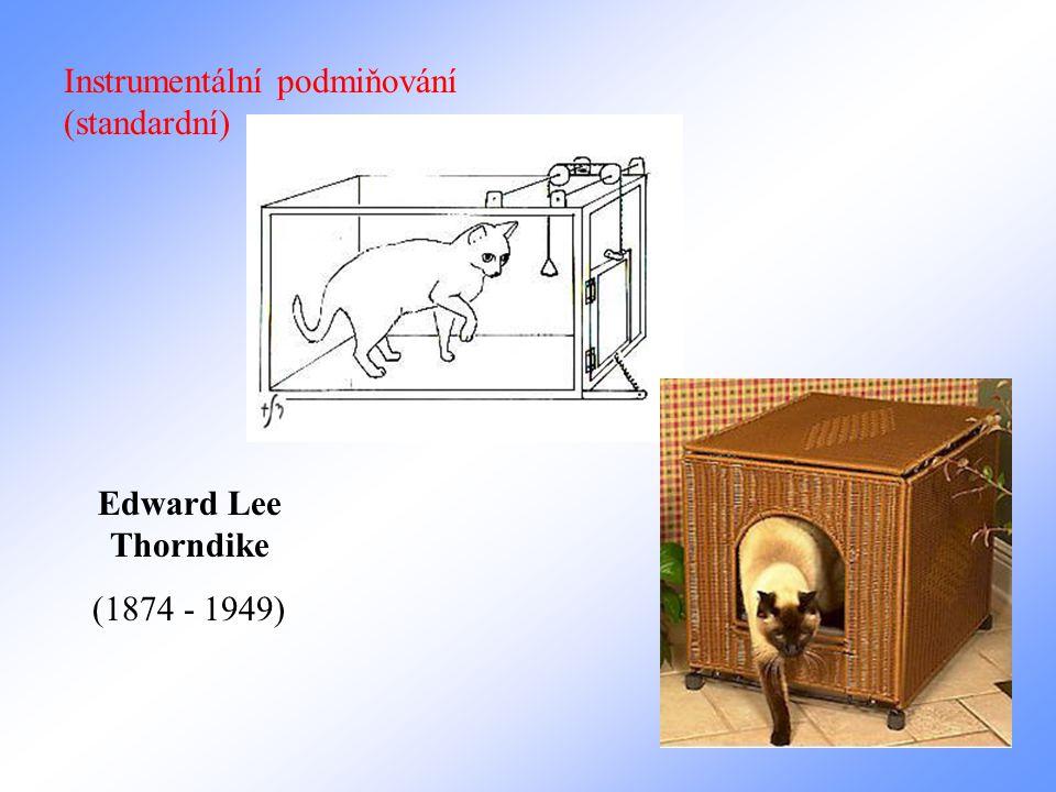 Instrumentální podmiňování (standardní) Edward Lee Thorndike (1874 - 1949)