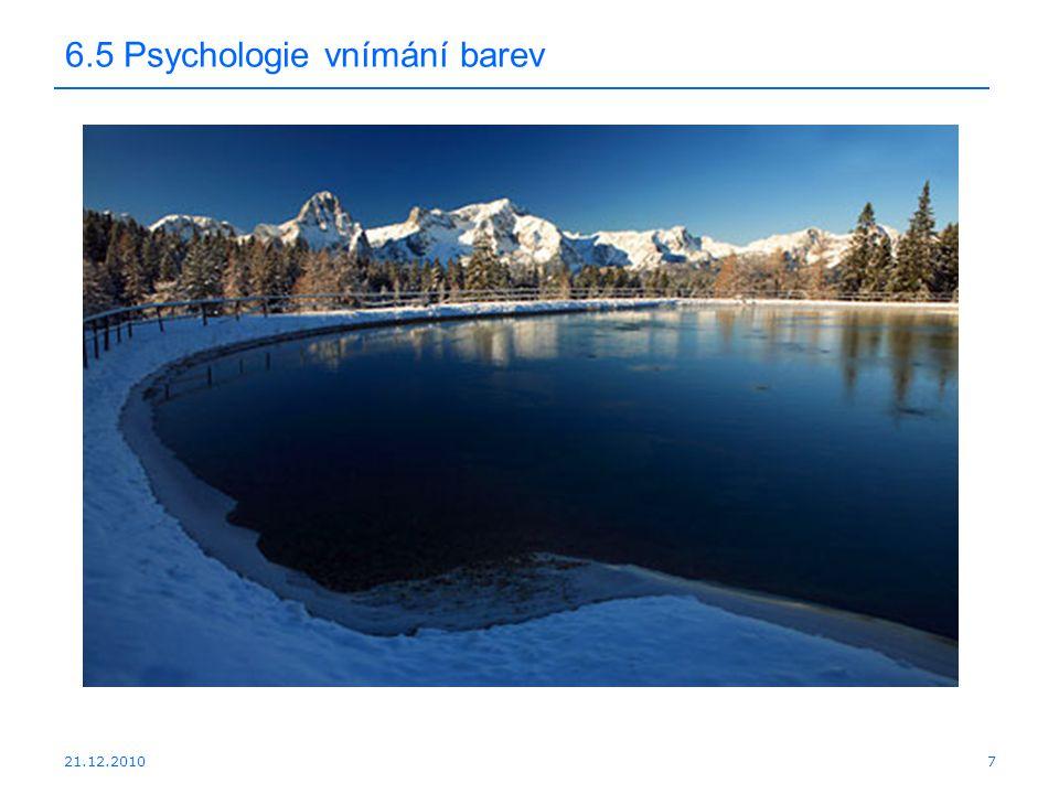 21.12.2010 6.5 Psychologie vnímání barev 7