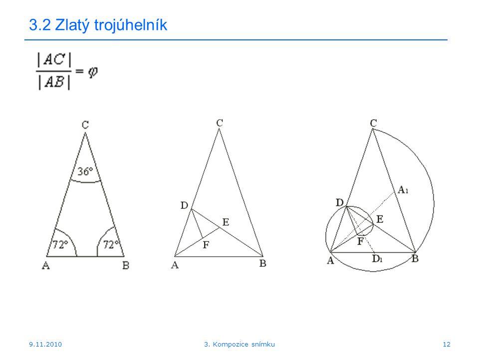 9.11.2010 3.2 Zlatý trojúhelník 123. Kompozice snímku