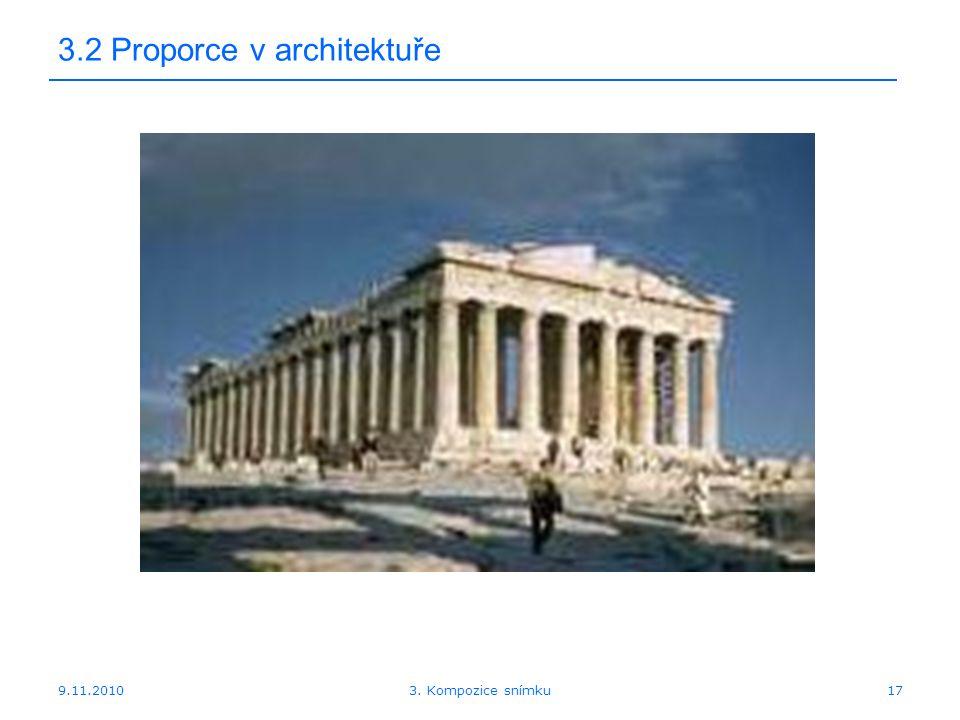 9.11.2010 3.2 Proporce v architektuře 173. Kompozice snímku