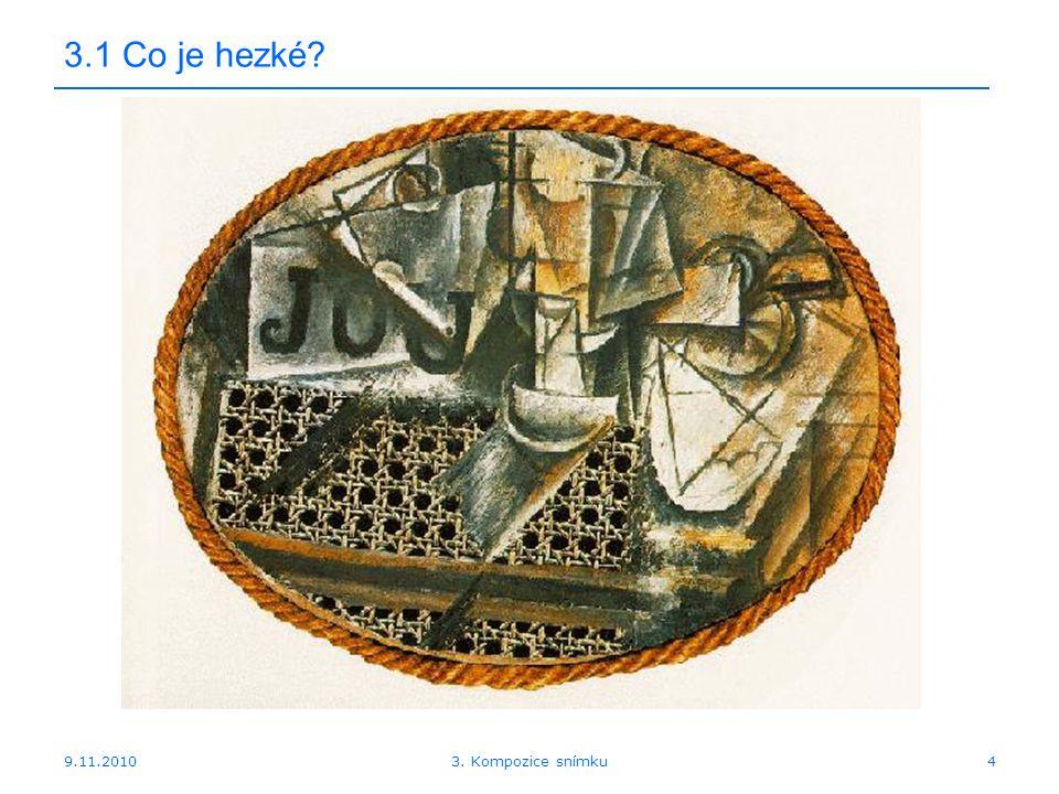 9.11.2010 3.2 Proporce člověka 153. Kompozice snímku
