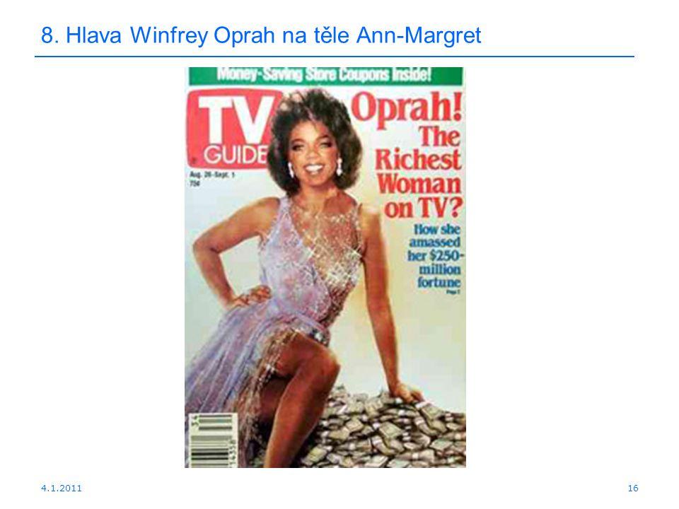 4.1.201116 8. Hlava Winfrey Oprah na těle Ann-Margret