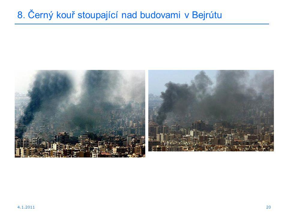 4.1.201120 8. Černý kouř stoupající nad budovami v Bejrútu