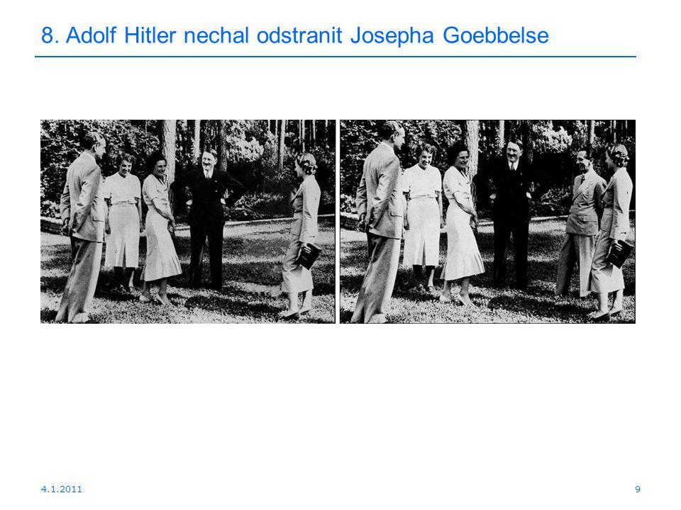 4.1.20119 8. Adolf Hitler nechal odstranit Josepha Goebbelse
