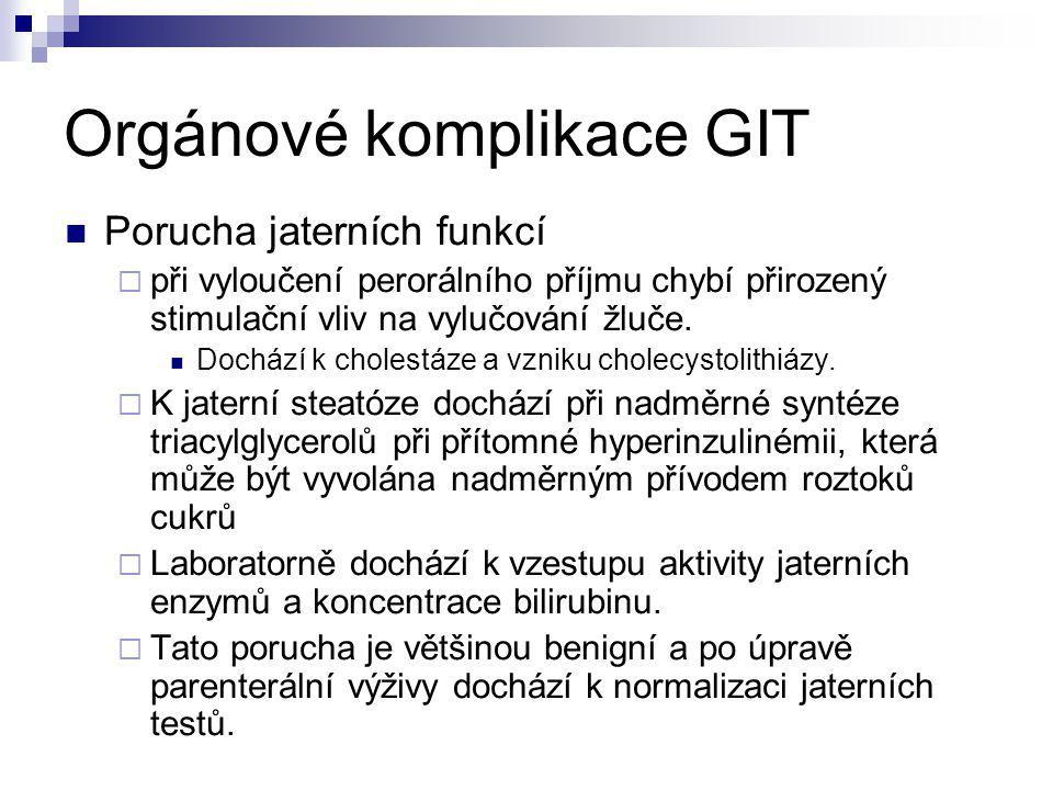 Orgánové komplikace GIT Poruchy funkce střeva  Dochází k narušení funkční a morfologické integrity GIT  oslabuje se imunologická i neimunologická funkce střeva proti střevnímu obsahu,  dochází k zmnožení patogenních mikroorganismů ve střevě a díky atrofii střevní sliznice k jejich přestupu do krevního oběhu