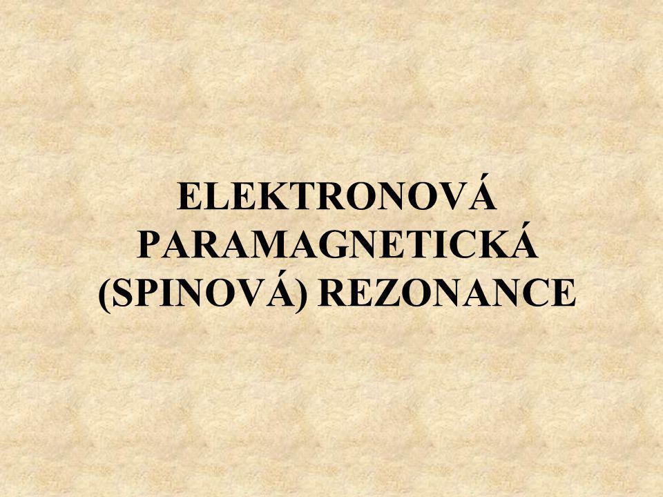 Teoretický základ Magnetický moment elektronu:  e … gyromagnetický poměr elektronu J...