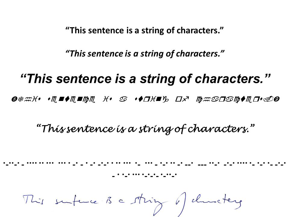 This sentence is a string of characters.  This sentence is a string of characters. ·-··-· - ···· ·· ··· ··· · -· - · -· -·-· · ·· ··· ·- ··· - ·-· ·· -· --· --- ··-· -·-· ···· ·- ·-· ·- -·-· -­ · ·-· ··· ·-·-·- ·-··-·