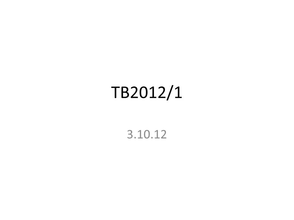 TB2012/1 3.10.12