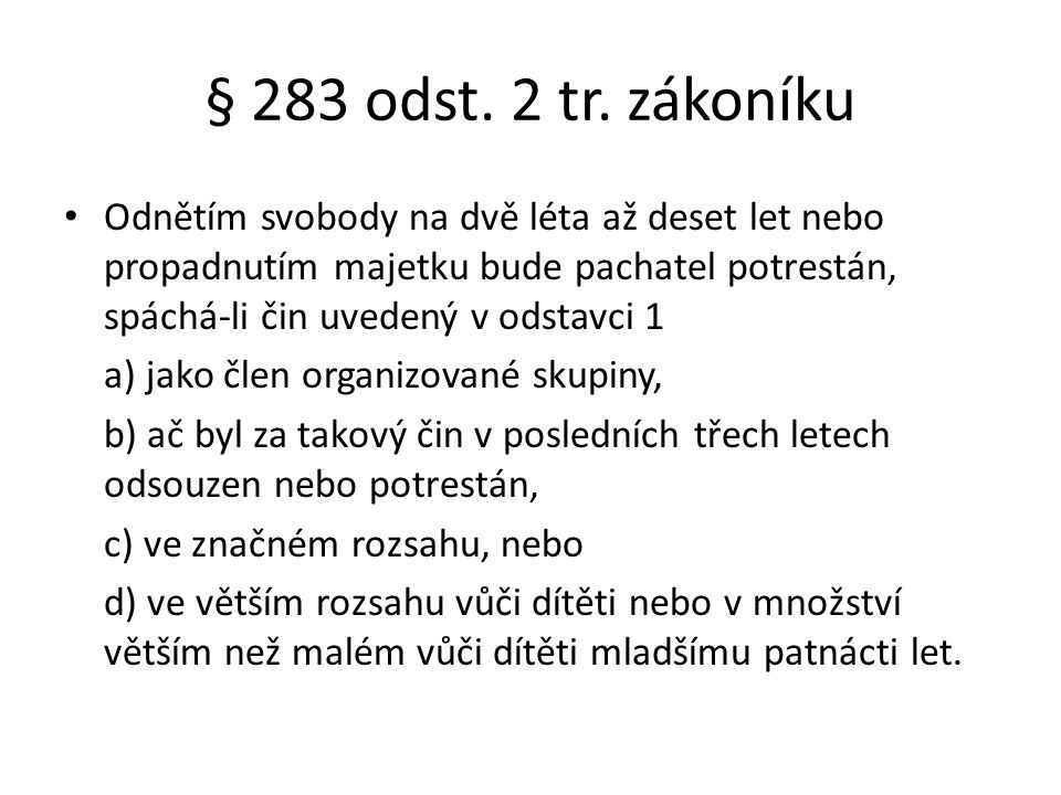 § 283 odst.2 tr.