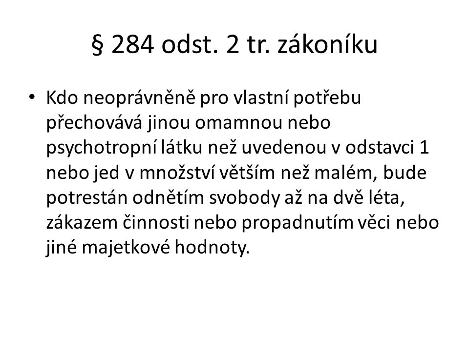 § 284 odst.2 tr.