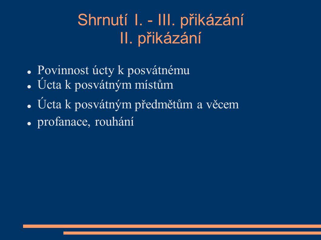 Shrnutí I. - III. přikázání II.