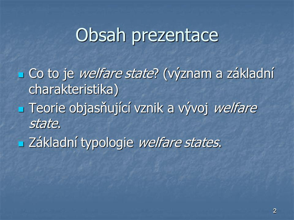 3 Co to je Welfare State.