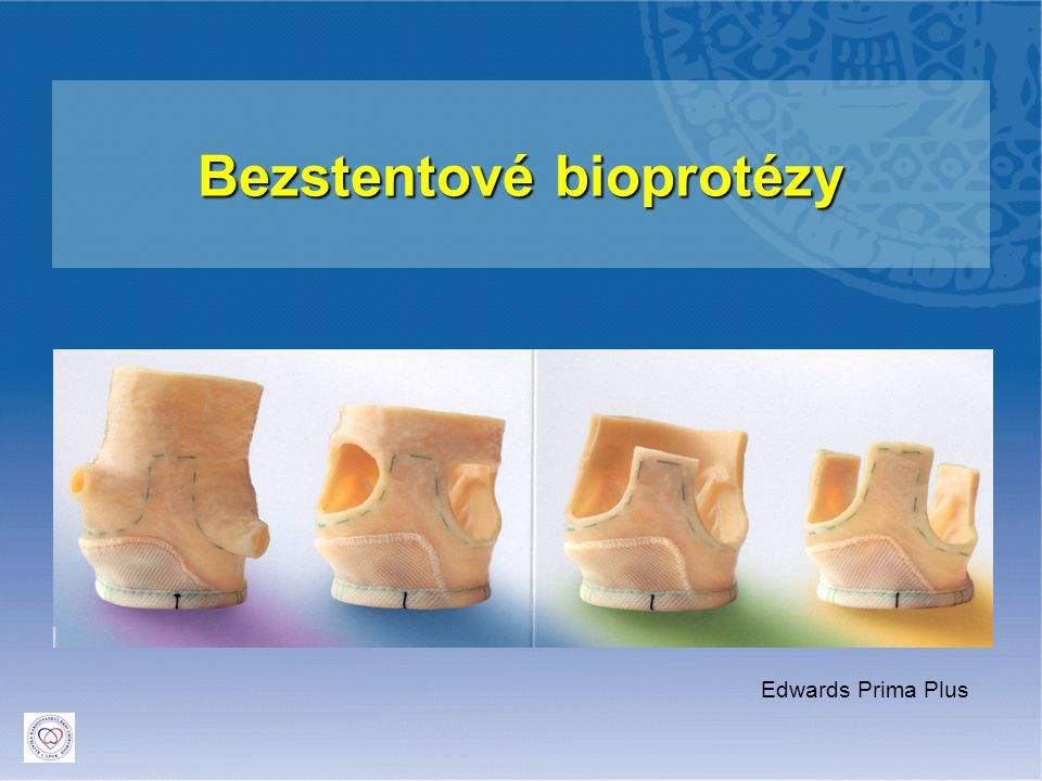 Bezstentové bioprotézy Edwards Prima Plus