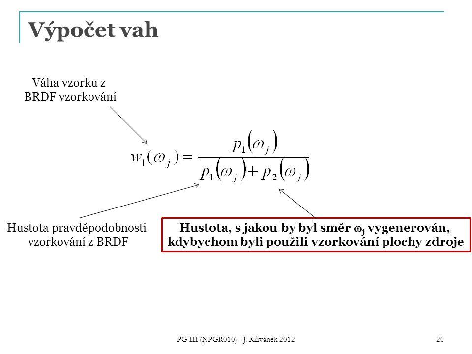 Výpočet vah PG III (NPGR010) - J.