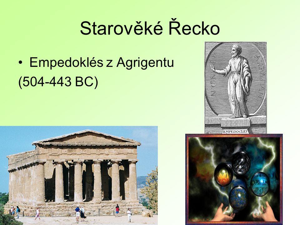 Starověké Řecko Empedoklés z Agrigentu (504-443 BC)