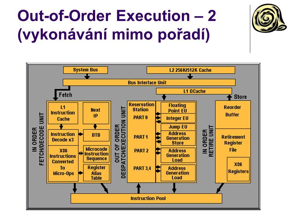 Out-of-Order Execution – 2 (vykonávání mimo pořadí)