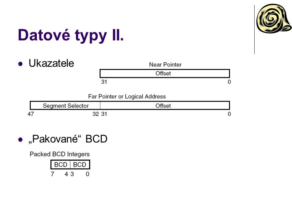 Podmínky A/NBECF or ZF=0> AE/NBCF=0>= B/NAECF=1< BE/AECF or ZF=1<= CCF=1Carry E/ZZF=1== NCCF=0Not carry NE/NZZF=0!= NP/POPF=0Lichá parita P/PEPF=1Sudá parita G/NLE(SF xor OF) or ZF=0> GE/NLSF xor OF=0>= L/NGESF xor OF=1< LE/NG(SF xor OF) or ZF=1<= NOOF=0Not over NSSF=0>=0 OOF=1Overflow SSF=1<0 BezznaménkovéZnaménkové
