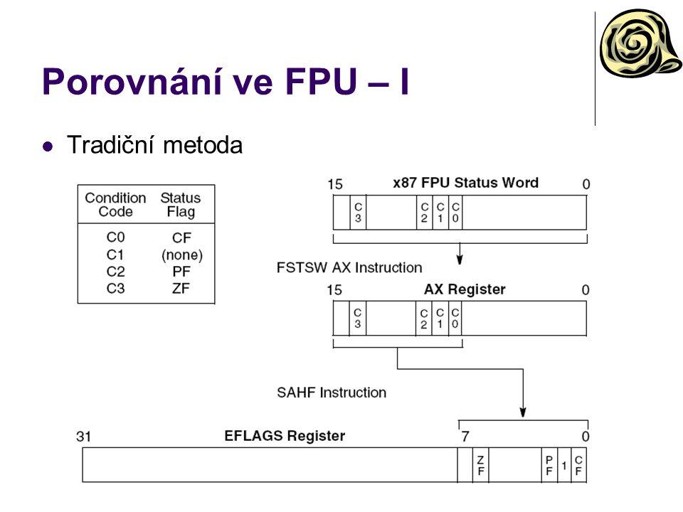 Porovnání ve FPU – I Tradiční metoda