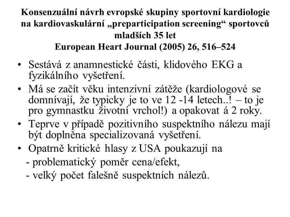 """Konsenzuální návrh evropské skupiny sportovní kardiologie na kardiovaskulární """"preparticipation screening"""" sportovců mladších 35 let European Heart Jo"""
